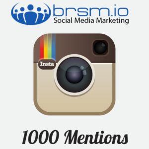 1000 instagram mentions